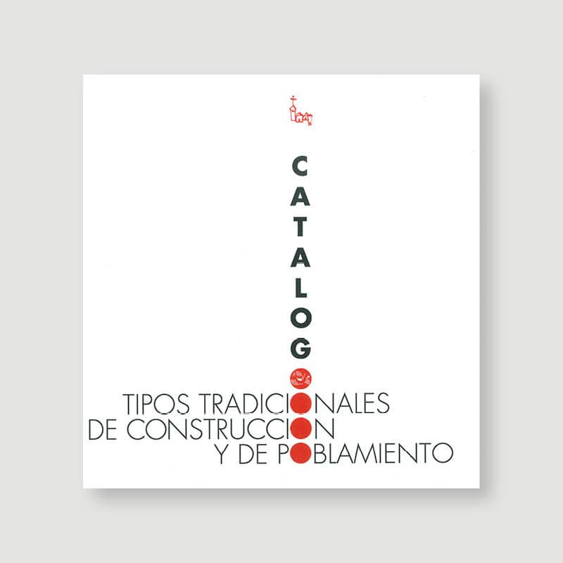 TIPOS TRADICIONALES DE CONSTRUCCIÓN Y DE POBLAMIENTO