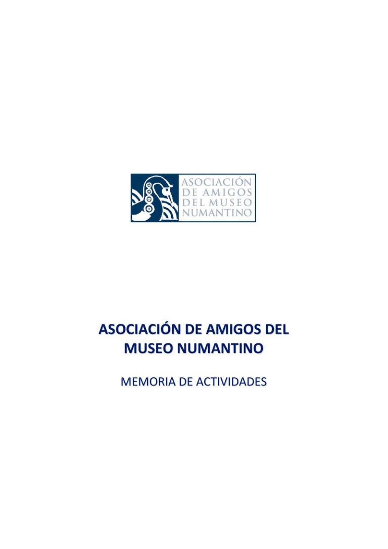 Memoria de actividades Asociación de Amigos del Museo Numantino