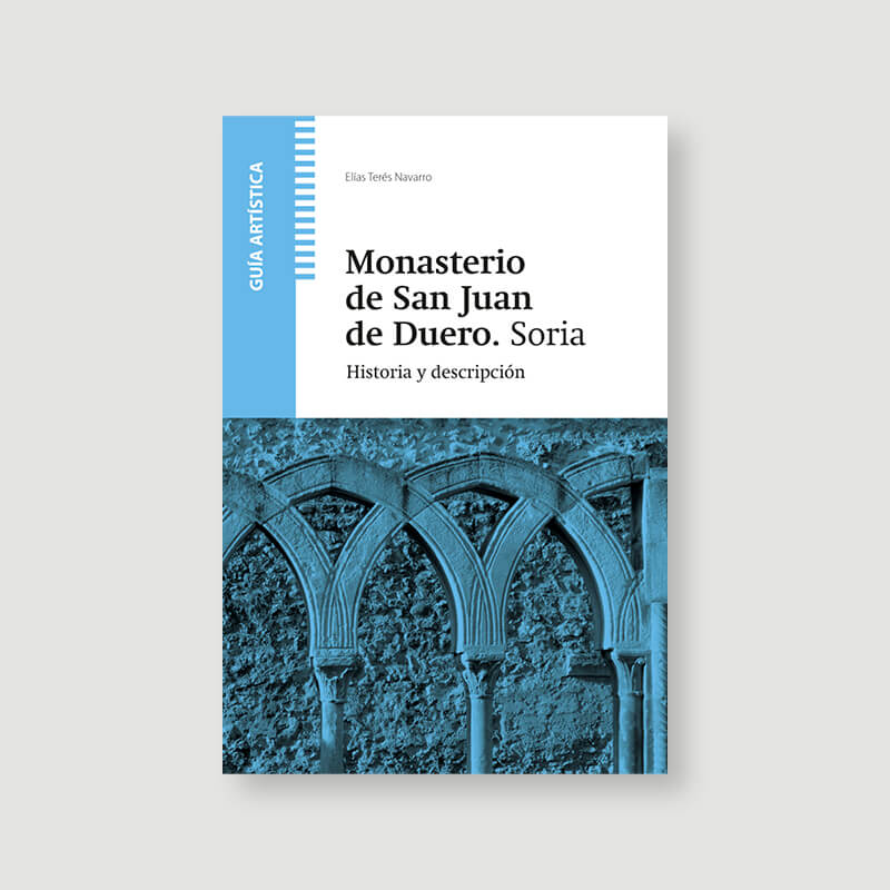 Monasterio de San Juan de Duero, Soria. Guía artística